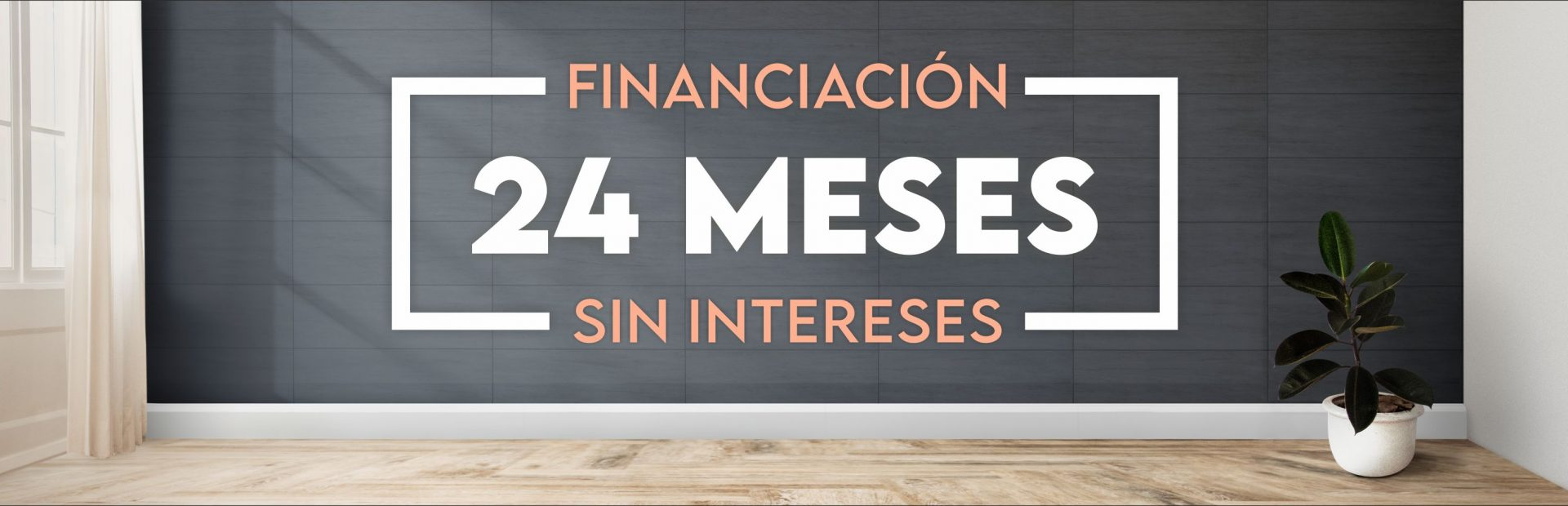 financiación 24 meses sin intereses